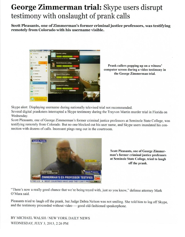 Article about the hackers at the George Zimmerman trial on skype