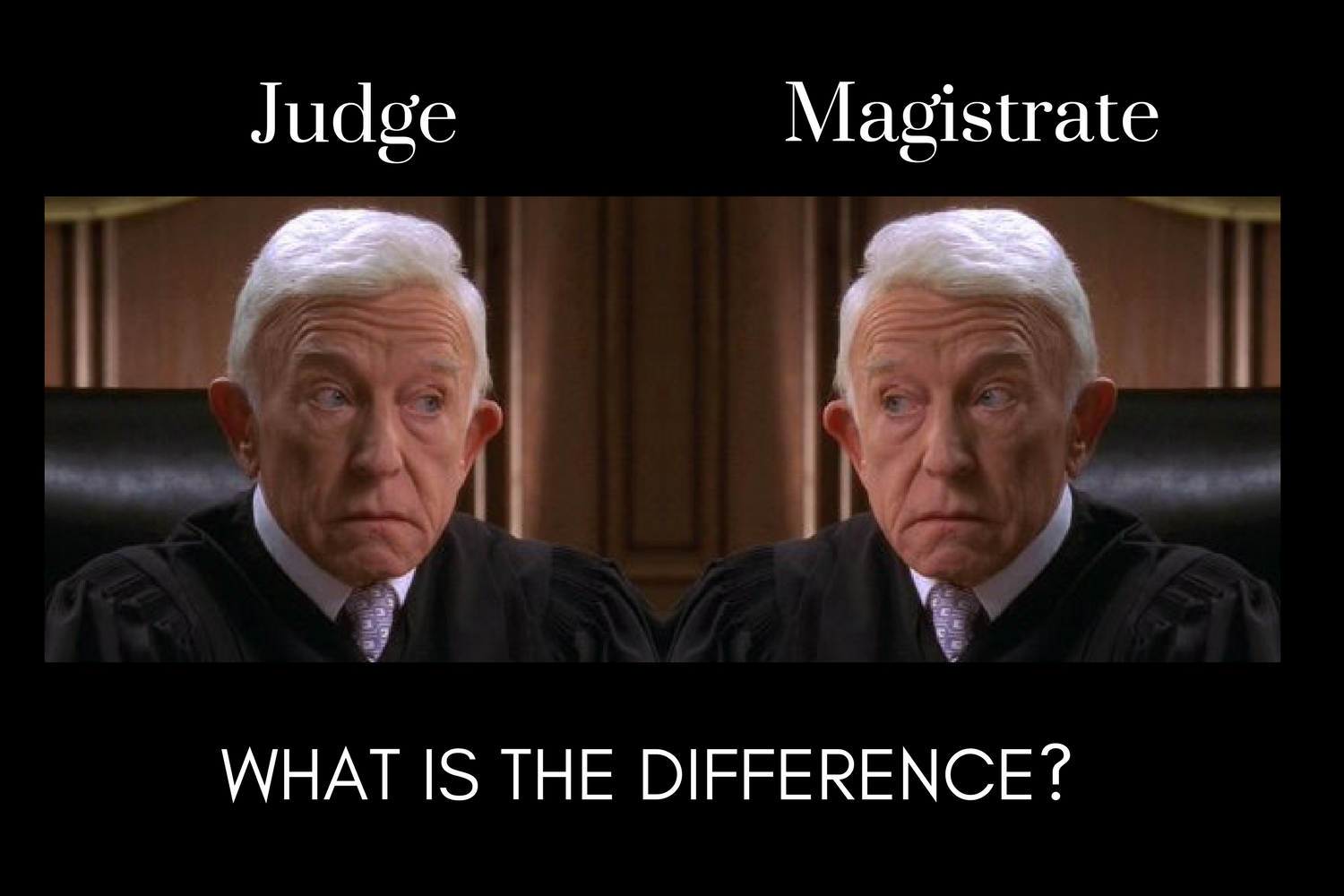 FAQ: What is the Difference Between a Judge and a Magistrate?