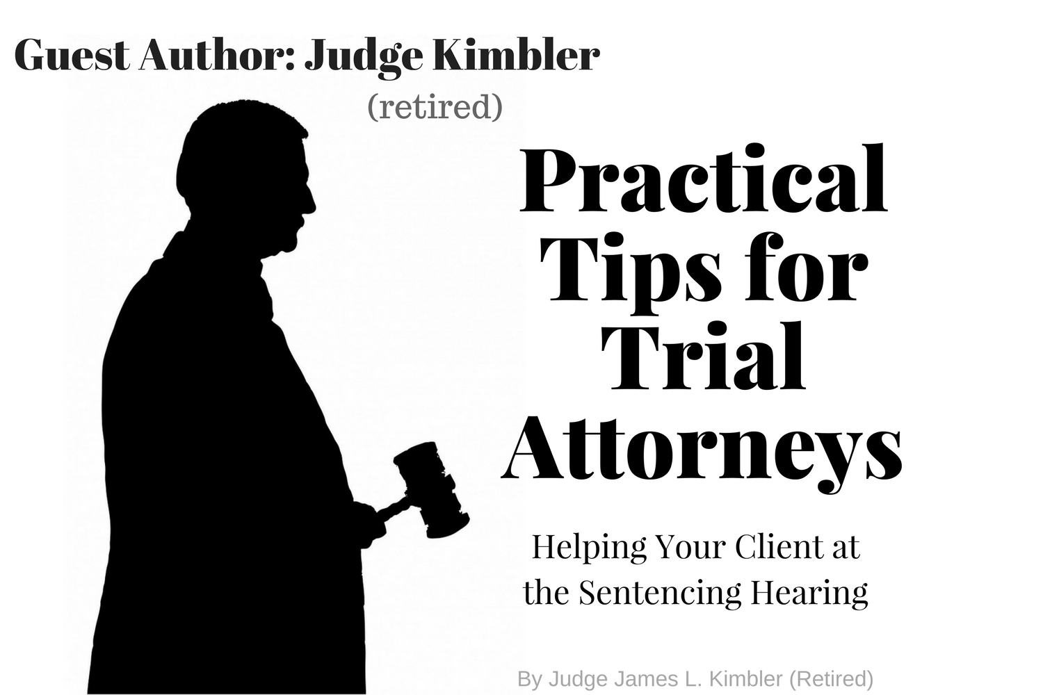 Practical Tips for Trial Attorneys