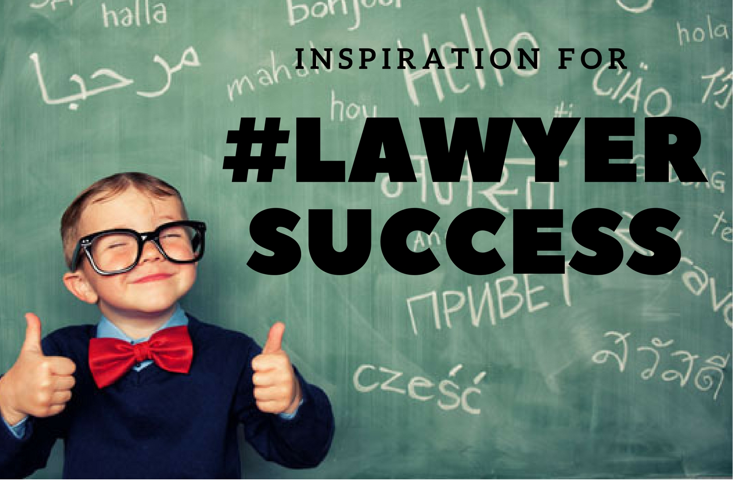 #LawyerSuccess