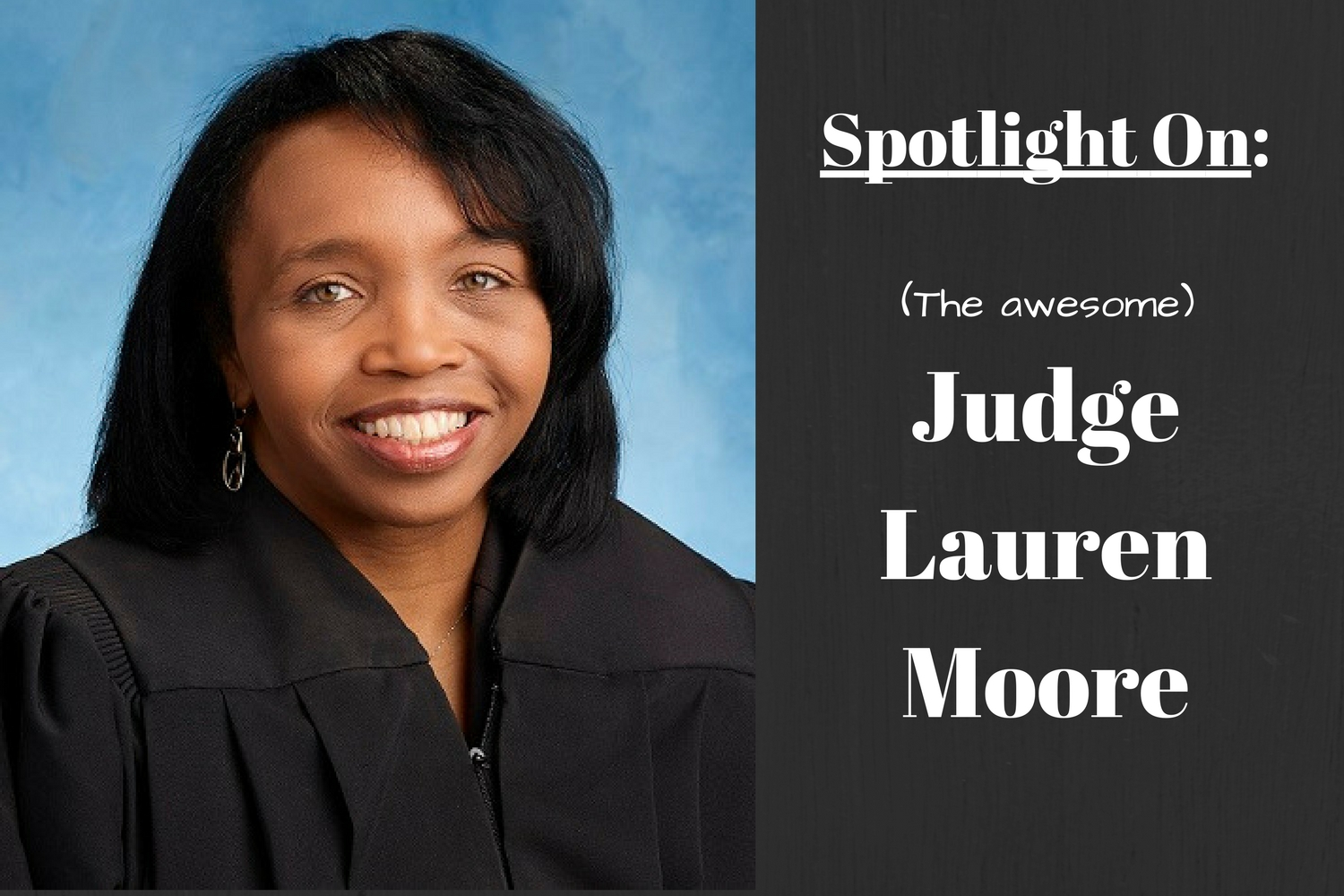 Spotlight On: Judge Lauren Moore