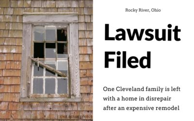 Lawsuit Filed Over Remodel Nightmare in Rocky River, Ohio