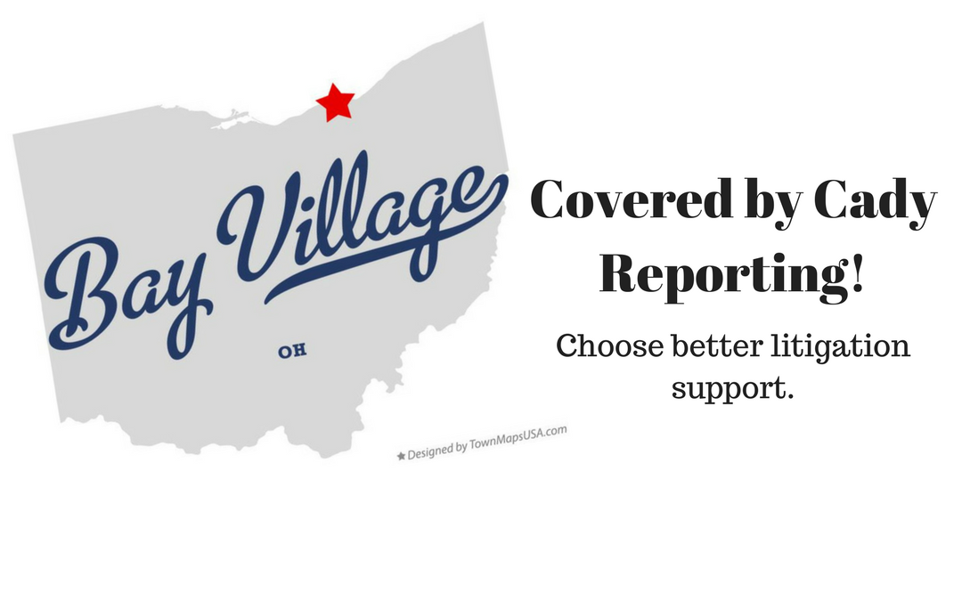 Bay Village Court Reporter Coverage with Cady Reporting