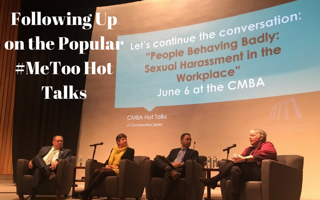 #MeToo Follow Up – Hot Talk at the CMBA