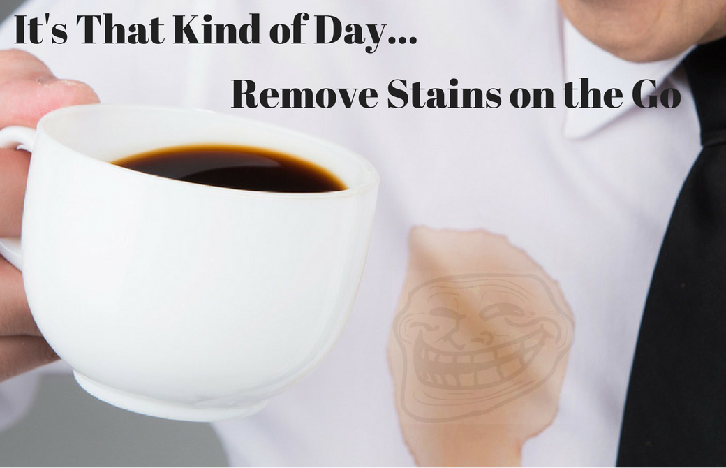 Removing Stains on the Go