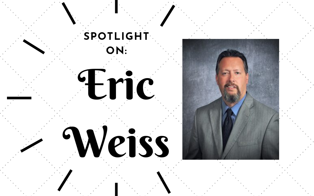 Spotlight On: Eric Weiss, Esq.