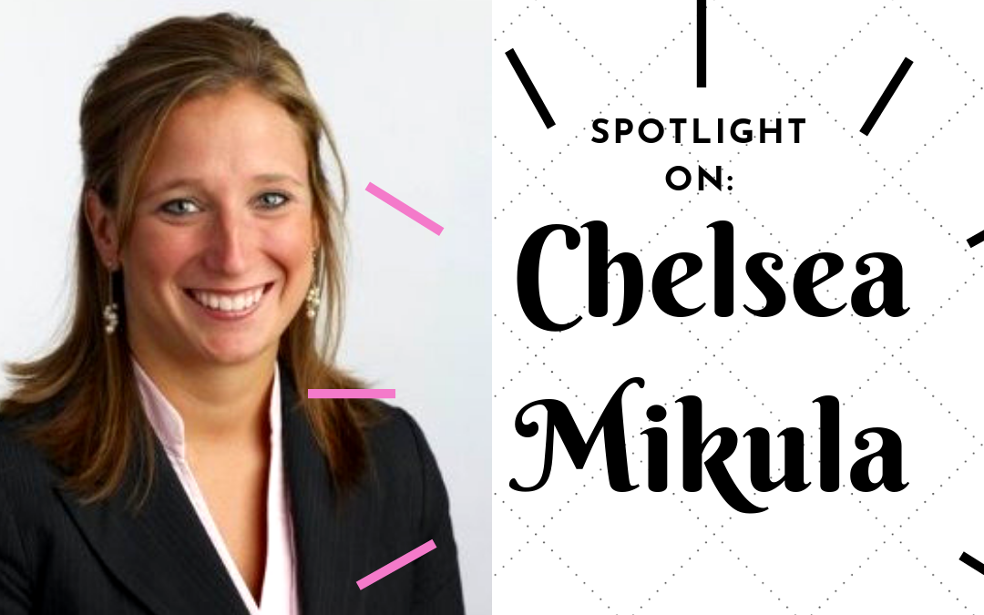Spotlight On: Chelsea Mikula, Esq.