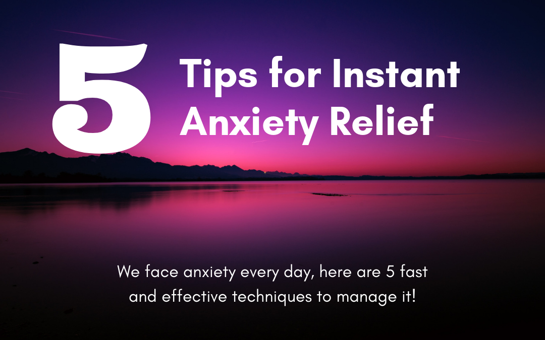 5 Easy Ways to Reduce Anxiety Quickly