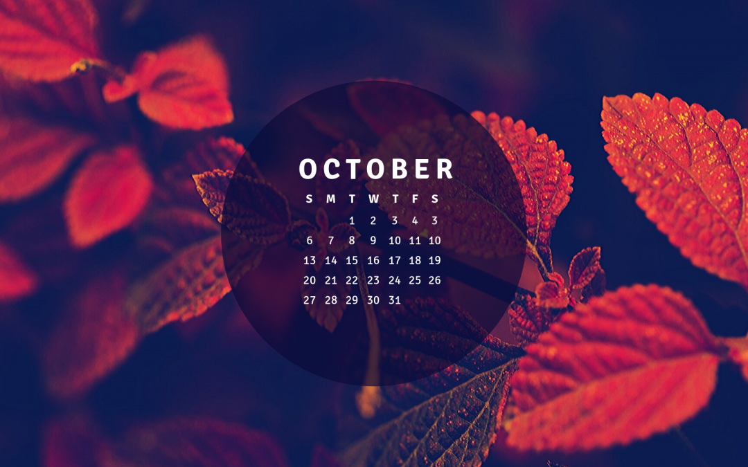 Hello October! (And a background calendar)