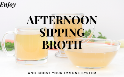 Immune-Boosting Recipe – Afternoon Sipping Broth