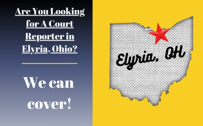 Court Reporter Coverage in Elyria