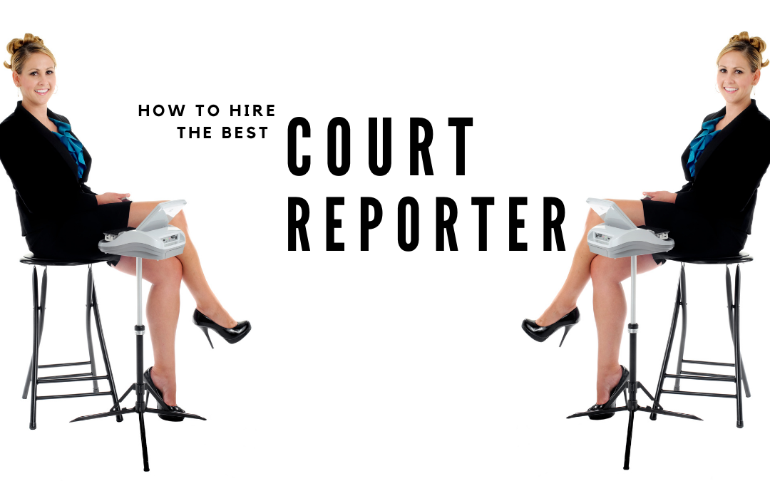 Cover/Header Image showing image of 2 court reporters, and title how to hire the best court reporter